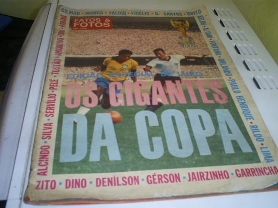 Revista Os Gigantes Da Copa De 66 - Fatos & Fotos
