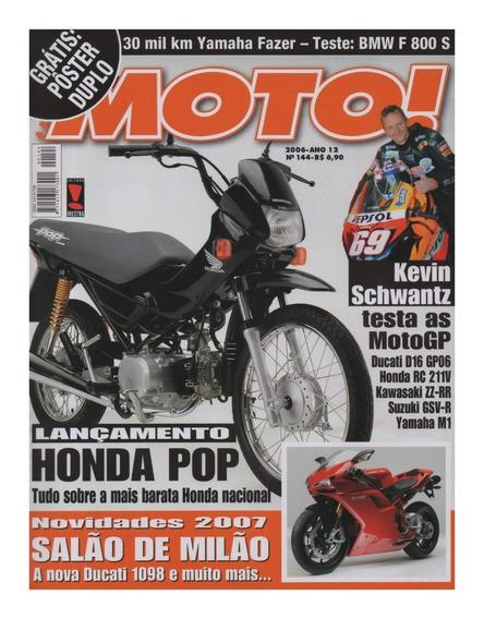 Moto! N°144 Honda Pop 100 Bmw F800s Yamaha Fazer Bmw F800s
