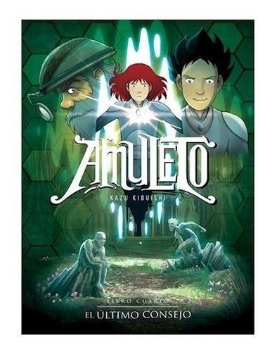 Imagen 1 de 1 de Libro Amuleto 4 - El Último Consejo - Kazu Kibuishi