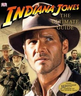 Indiana Jones The Ultimate Guide - Libro