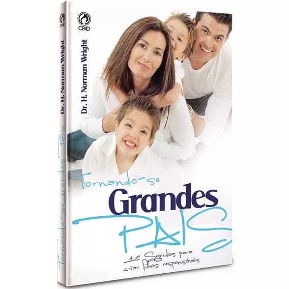 Livro Tornando - Se Grandes Pais