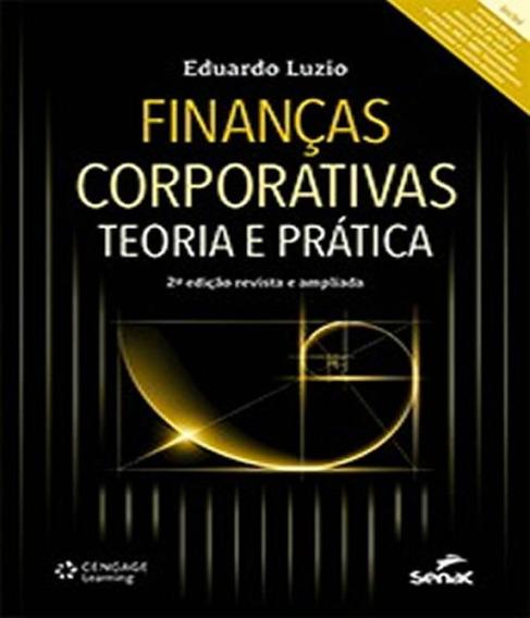 Financas Corporativas - Teoria E Pratica - 02 Ed