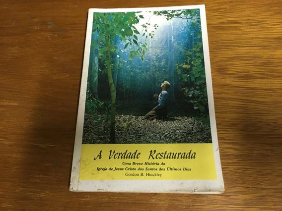 Livro A Verdade Restaurada - Frete R$ 11,00