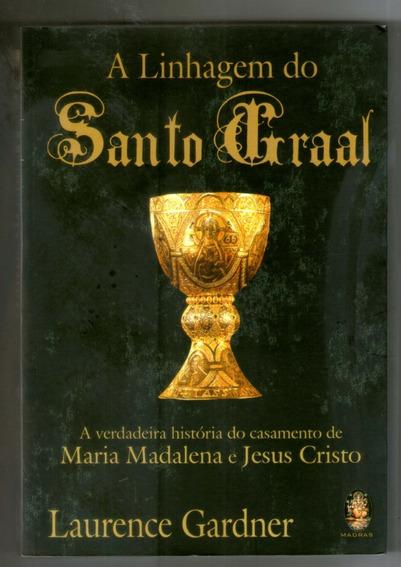 Livro: A Linhagem Do Santo Graal - Laurence Gardner