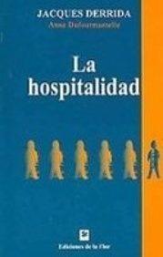 La Hospitalidad - Derrida, Dufourmantelle