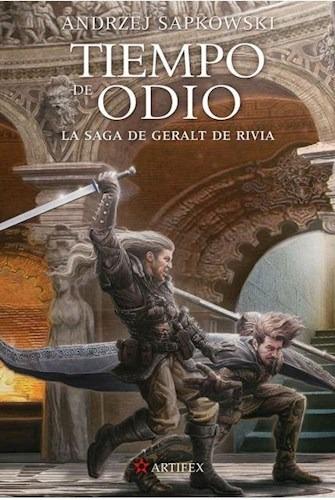 Imagen 1 de 2 de Tiempo De Odio - Geralt De Rivia 4 - Sapkowski, Andrzej