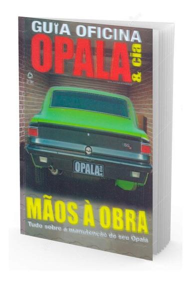 Guia Oficina Opala Manutenção Do Seu Opala Capa Holográfica