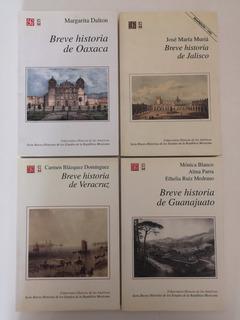 Breve Historia De Jalisco, Guanajuato, Veracruz Y Oaxaca