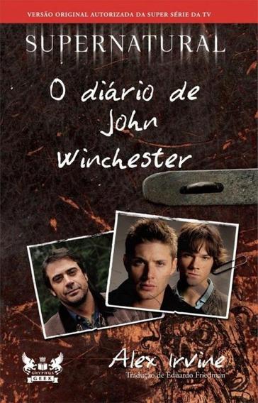 Supernatural - O Diario De John Winchester - Gryphus Geek