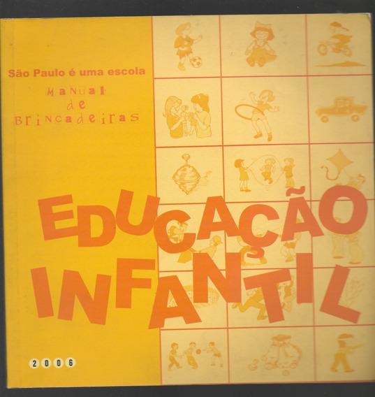 São Paulo É Uma Escola - Manual De Brincadeiras - Educaçã...