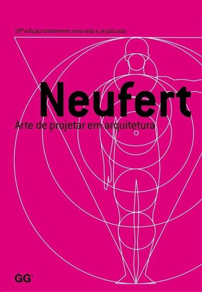 Arte De Projetar Em Arquitetura - 18ª Ed. 2013