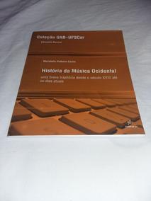 História Da Música Ocidental / Coleção Uab Ufscar