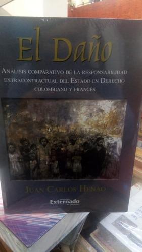 El Daño. Juan Carlos Henao. Externado