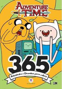 Adventure Time - 365 Atividades E Desenhos Para Colorir