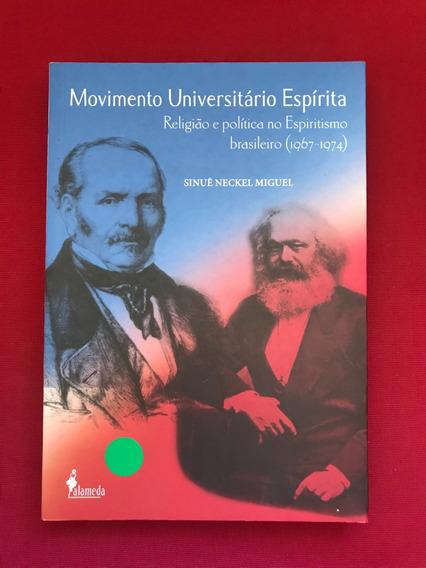 Livro - Movimento Universitário Espírita - Sinuê N. Seminovo