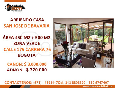 *arriendo Casa 1.000 M2 San Jose De Bavaria