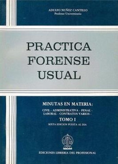Practica Forense Usual. 2 Tomos