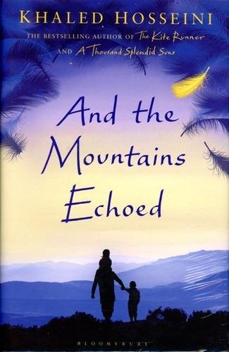 And The Mountains Echoed - Hosseini Khaled