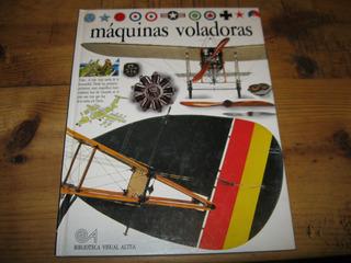 Maquinas Voladoras Enciclopedia Visual Altea