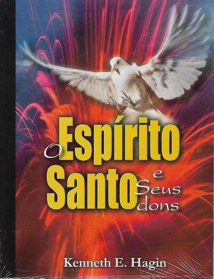Livro O Espírito Santo E Seus Dons Kenneth E Hagin