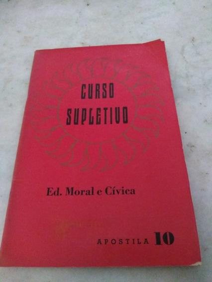 Curso Supletivo Ed.moral Cívica Apostila 10