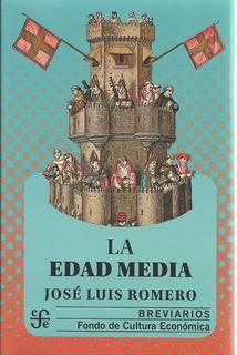 La Edad Media, José Luis Romero, Ed. Fce