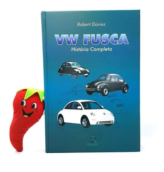 Livro Vw Fusca História Completa (loja Do Zé)