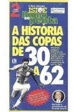 Vídeo Cassete A Historia Das Copas De 30 A 62 Relíquia.