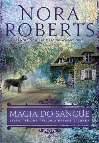 Magia Do Sangue - Livro Três Da Trilogia Primos...