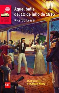 Aquel Baile Del 10 De Julio De 1816 - Kenny / Lesser