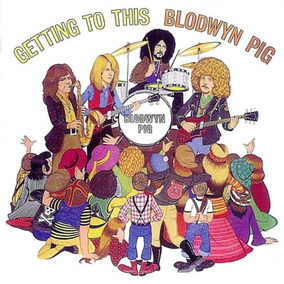 Cd Blodwyn Pig-getting To This *hard Rock 70