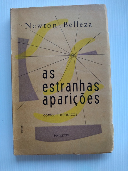 Livro As Estranhas Aparições Newton Belleza Contos Fantástic
