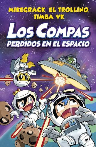 Imagen 1 de 3 de Los Compas 5 Perdidos En El Espacio - Mikecrack - En Flores