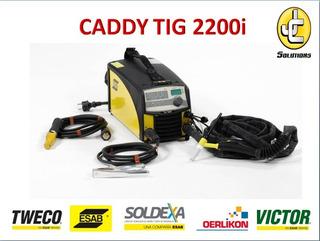 Maquina De Soldar Caddy Tig 2200i Esab Weldermania Jc Solut
