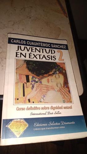 Juventud En Extasis 2. Carlos Cuauhtemoc
