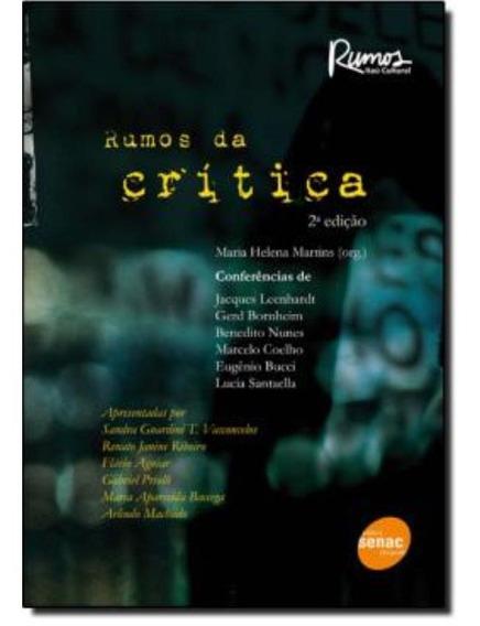 Rumos Da Critica 2ª Edicao