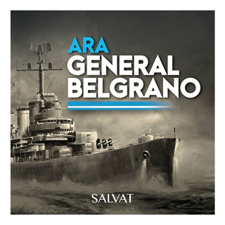 Arma El Ara General Belgrano Escala 1/150 Varias Entregas