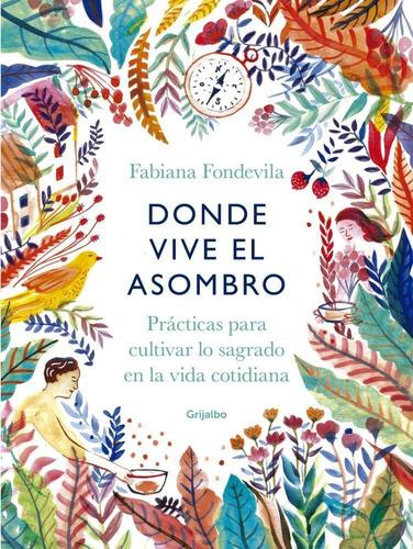 Donde Vive El Asombro - Fondevila, Fabiana