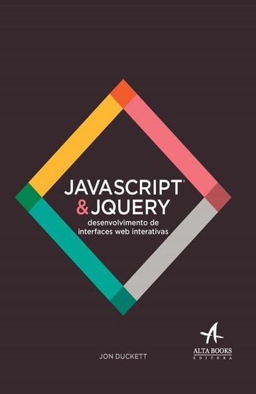 Javascript & Jquery - Desenvolvimento De Interfaces Web In