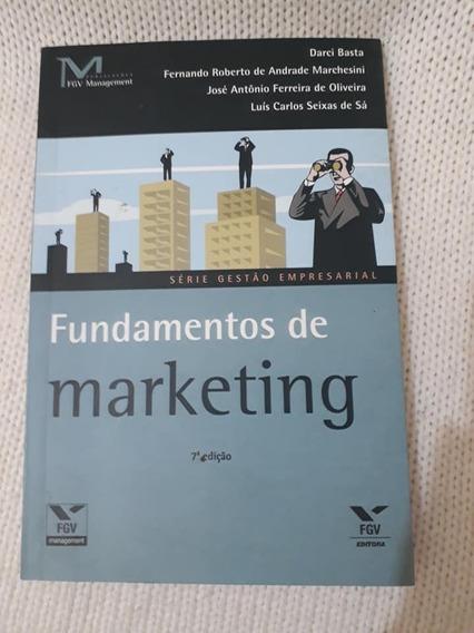 Livro: Fundamentos De Marketing: Darci Basta, 7 Ed - Fgv