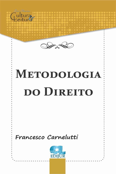 Metodologia Do Direito - Carnelutti