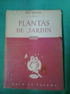 Plantas De Jardín. Noel Claraso