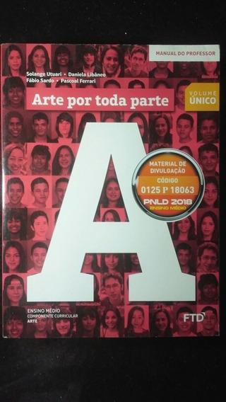 Livro - Arte Por Toda Parte Vol. Único Com Cd Manual Do Prof