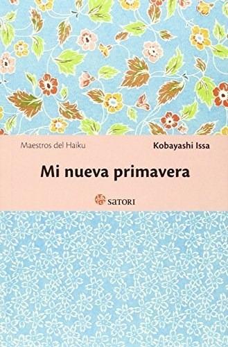 Mi Nueva Primavera, Issa Kobayashi, Satori