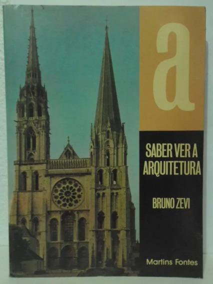 Saber Ver A Arquitetura - Bruno Zevi 660