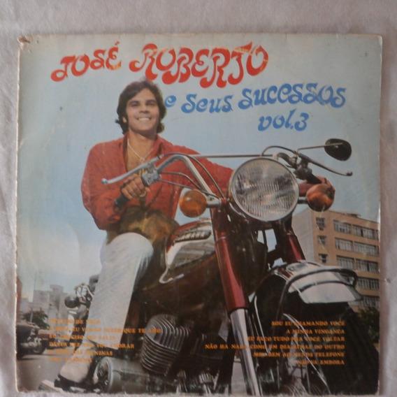 Lp Jose Roberto 1970 E Seus Sucessos Vol.3, Disco De Vinil