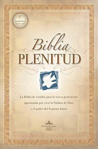 Biblia De Estudio Plenitud Tapa Rustica