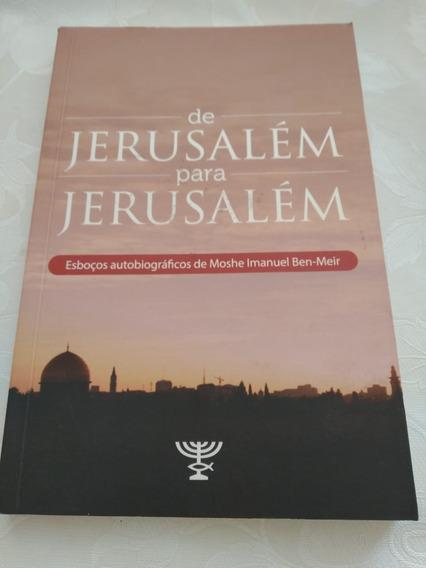 De Jerusalém P/ Jerusalém - Esboços Autobiográficos Moshe