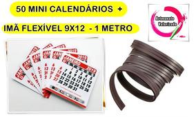 50 Mini Calendario + Imã Flexivel 9x2mm - 1 Metro