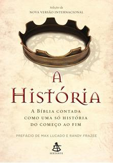 A História - A Bíblia Contada Como Uma Só História Do Co